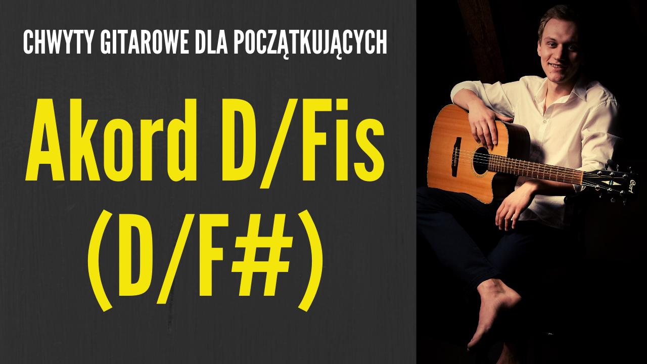chwyt d/f# gitara
