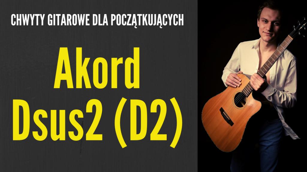 chwyt d2 gitara