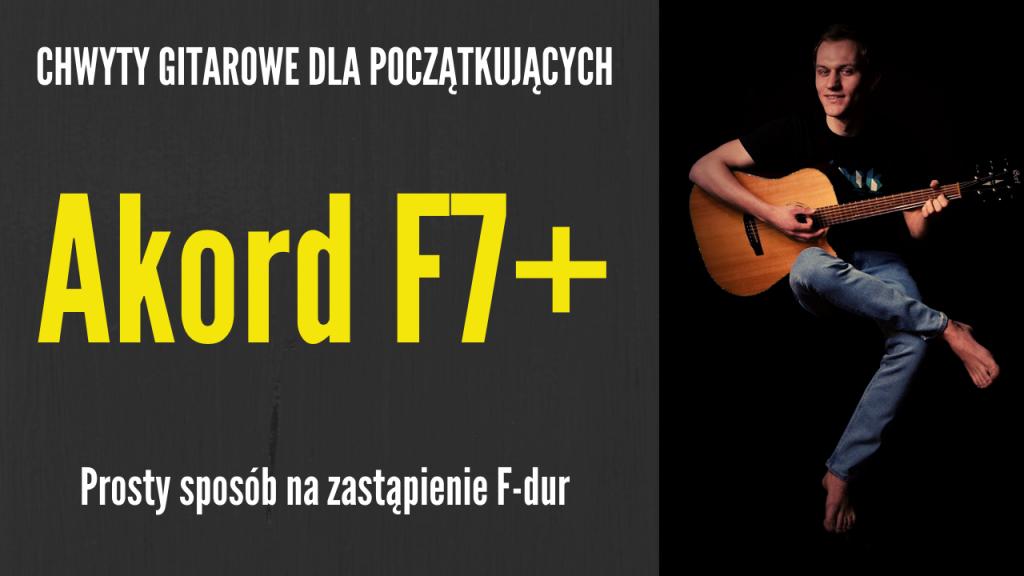 chwyt f7 plus gitara