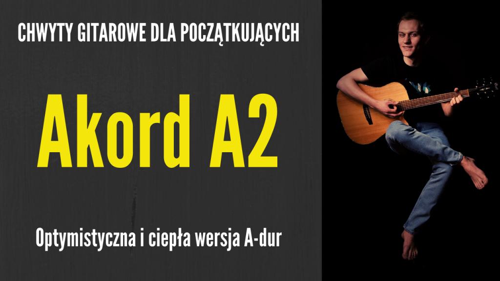 chwyt a2 gitara