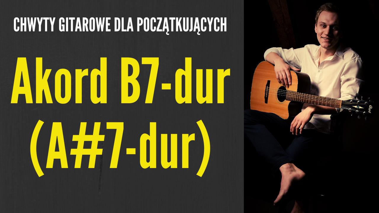 chwyt a#7 b7