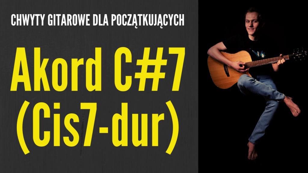 chwyt c#7 gitara